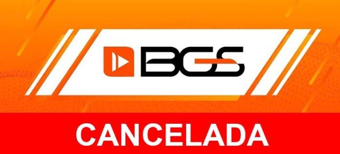 bgs 2020 cancelada
