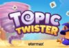 topic twister etermax