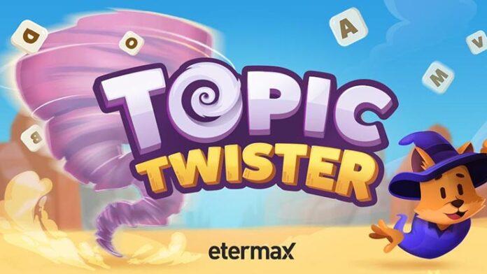topic twister etermax