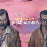 Disco Elysium - The Final Cut