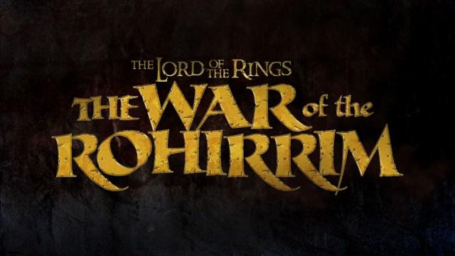 O Senhor dos Anéis A Guerra de Rohirrim